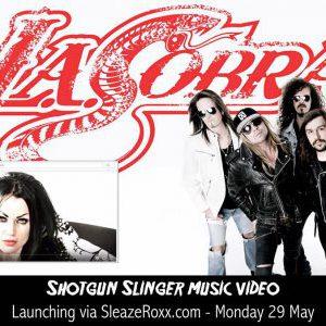 "Premiere of L.A. Cobra's video for ""Shotgun Slinger"" on Sleaze Roxx"