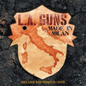 L.A. Guns – 'Made In Milan' (March 23, 2018)