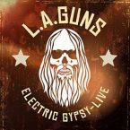 L.A. Guns: 'Electric Gypsy Live'