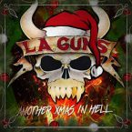 L.A. Guns: 'Another Xmas In Hell' EP