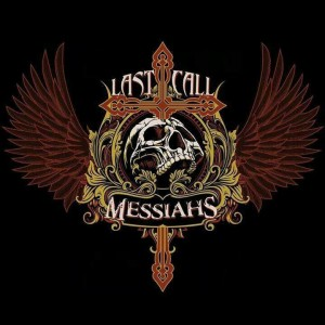 Last Call Messiahs photo