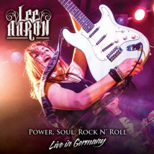 Lee Aaron – 'Power, Soul, Rock N' Roll – Live In Germany' CD/DVD (Sept. 20, 2019)