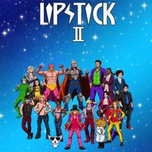Lipstick – 'Lipstick II' (January 25, 2017)