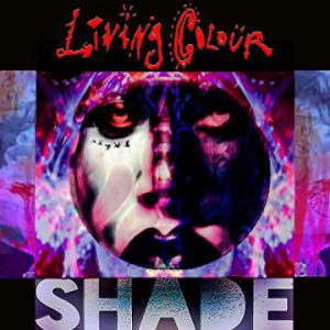 Living Colour – 'Shade' (September 8, 2017)