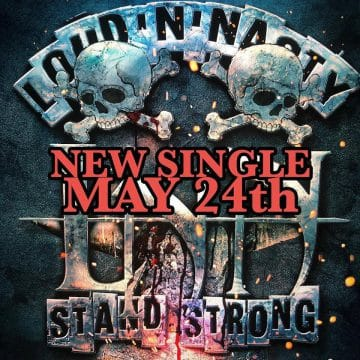 """Loud'N'Nasty to release new single """"Stand Strong"""" on May"""