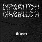 Lypswitch: '30 Years'