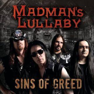 Madman's Lullaby – 'Sins Of Greed' (November 24, 2017)