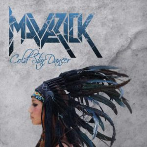 Maverick – 'Cold Star Dancer' (March 2018)