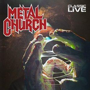Metal Church – 'Classic Live' (April 28, 2017)