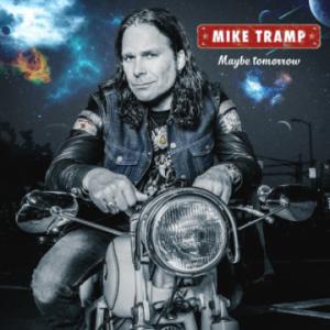 Mike Tramp – 'Maybe Tomorrow' (February 24, 2017)