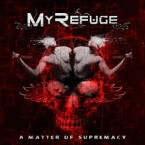 My Refuge: 'A Matter Of Supremacy'