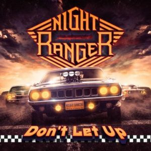 Night Ranger: 'Don't Let Up'