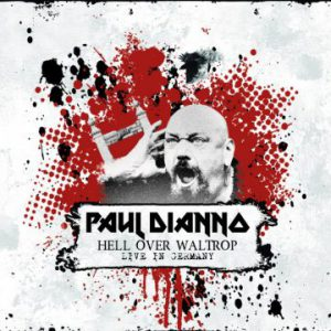 Paul Di'Anno – 'Hell Over Waltrop – Live In Germany' (January 31, 2020)