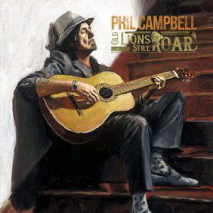 Phil Campbell – 'Old Lions Still Roar' (October 25, 2019)