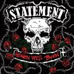 Statement: 'Heaven Will Burn'