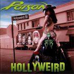 Poison: 'Hollyweird'