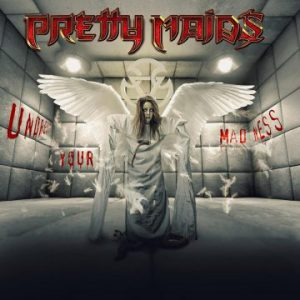 Pretty Maids to release new album 'Undress Your Madness' on November 8th