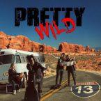 Pretty Wild: 'Interstate 13'