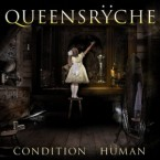Queensrÿche: 'Condition Hüman'