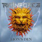 Rainforce: 'Lion's Den'
