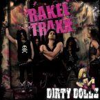 Rakel Traxx: 'Dirty Dollz'
