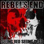 Rebel's End: 'Seeing Red Seeing Dead'