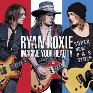 Ryan Roxie – 'Imagine Your Reality' (May 25, 2018)