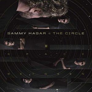 Sammy Hagar & The Circle – 'Space Between' (May 10, 2019)