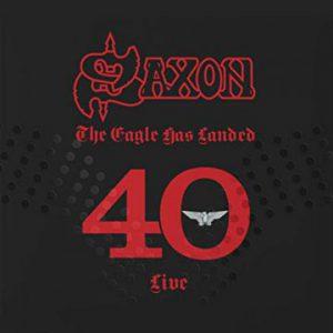 Saxon – 'The Eagle Has Landed 40 (Live)' (August 2, 2019)