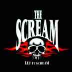 The Scream: 'Let It Scream'