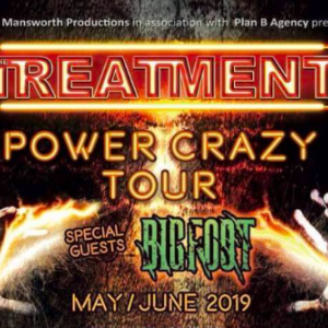 The Treatment to embark on UK 'Power Crazy Tour' w/ special guests BigFoot from May 22nd to June 2nd
