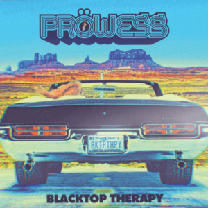 Pröwess: 'Blacktop Therapy'