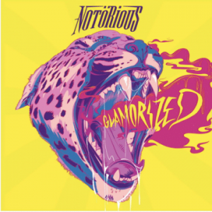 Notörious – 'Glamorized' (March 31, 2020)