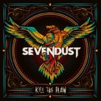 Sevendust: 'Kill The Flaw'