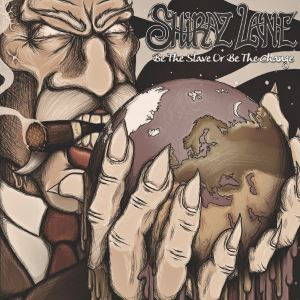Shiraz Lane Be the Slave or Be the Change EP Review