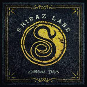 Shiraz Lane – 'Carnival Days' (February 23, 2018)