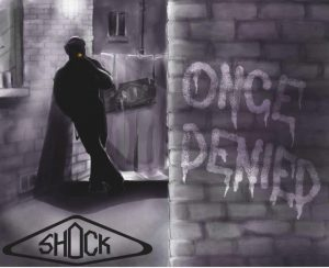 Shock Once Denied CD cover