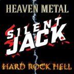 Silent Jack: 'Heaven Metal – Hard Rock Hell'