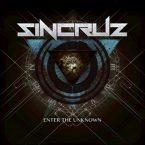 Sin Cruz: 'Enter The Unknown'