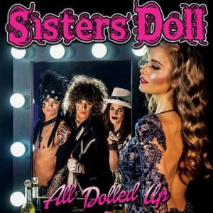 Sisters Doll – 'All Dolled Up' (January 21, 2017)