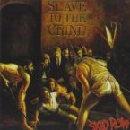 Skid Row: 'Slave To The Grind'