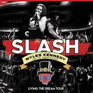 Slash ft. Myles Kennedy & The Conspirators – 'Living The Dream Tour' 2CD/DVD (Sept. 20, 2019)