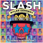 Slash featuring Myles Kennedy and The Conspirators: 'Living The Dream'