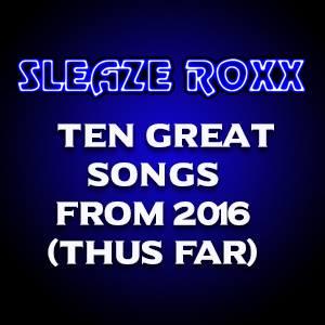Sleaze Roxx Ten Great Songs poster