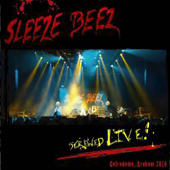 Sleeze Beez Screwed Live