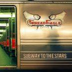 Spread Eagle: 'Subway To The Stars'