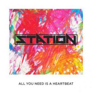 "Station release video for new song ""All You Need Is A Heartbeat"""
