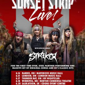 Striker to open for Steel Panther on Canadian leg of latter's 'Sunset Strip Live Tour'