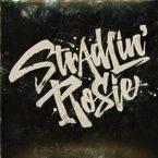 Stradlin' Rosie: 'Stradlin' Rosie'