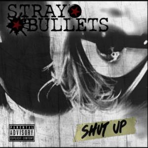 Stray Bullets – 'Shut Up' (January 26, 2018)